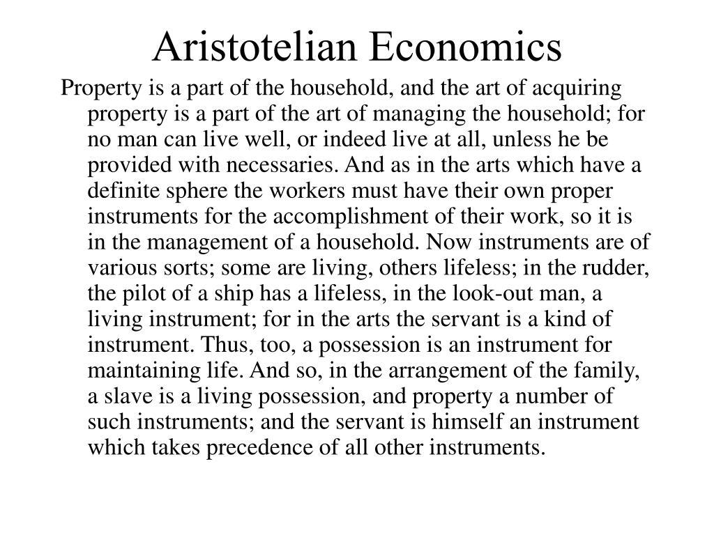 Aristotelian Economics
