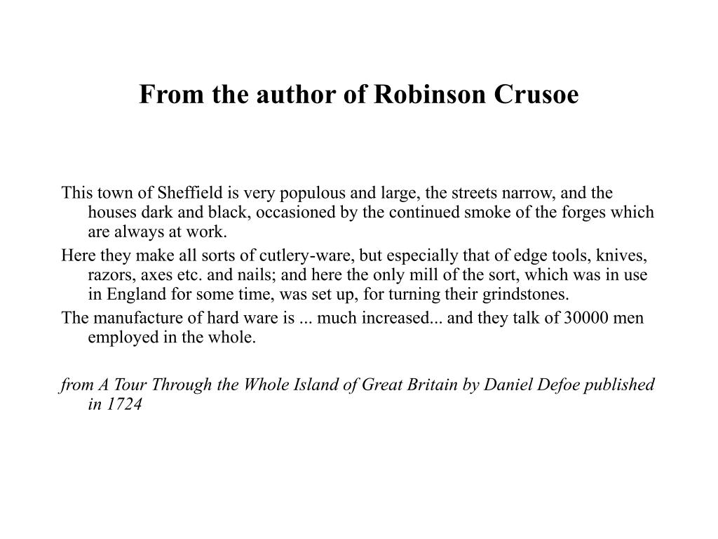 From the author of Robinson Crusoe