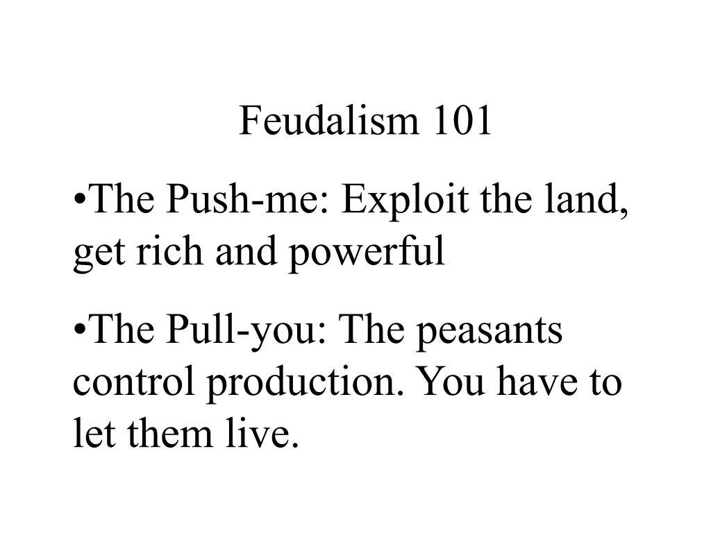 Feudalism 101