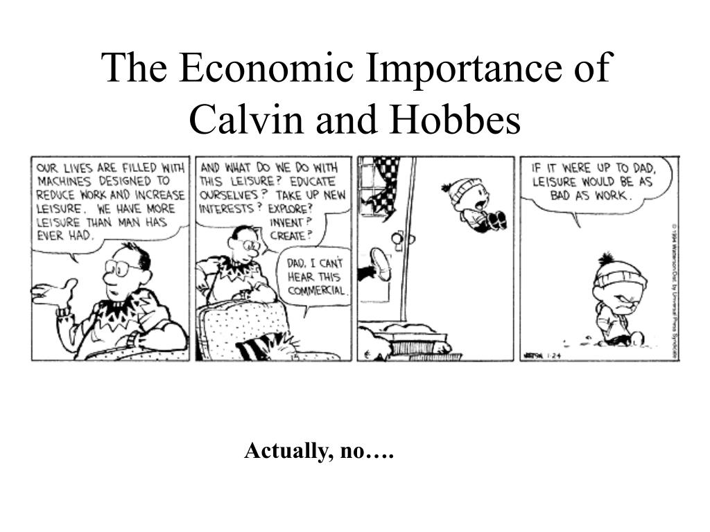 The Economic Importance of Calvin and Hobbes