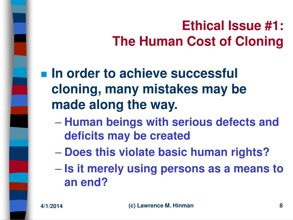 cloning human ethical issues Futurist keynote speaker patrick dixon: 15m unique visitors, 6m video views ranked one of 20 most influential business thinkers alive author 16 futurist books on future trends advisor to 400 of world's largest companies chairman global change ltd highly customised, very interactive, entertaining futurist presentations, every.