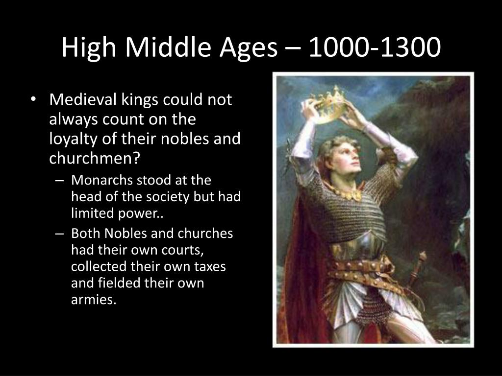 High Middle Ages – 1000-1300