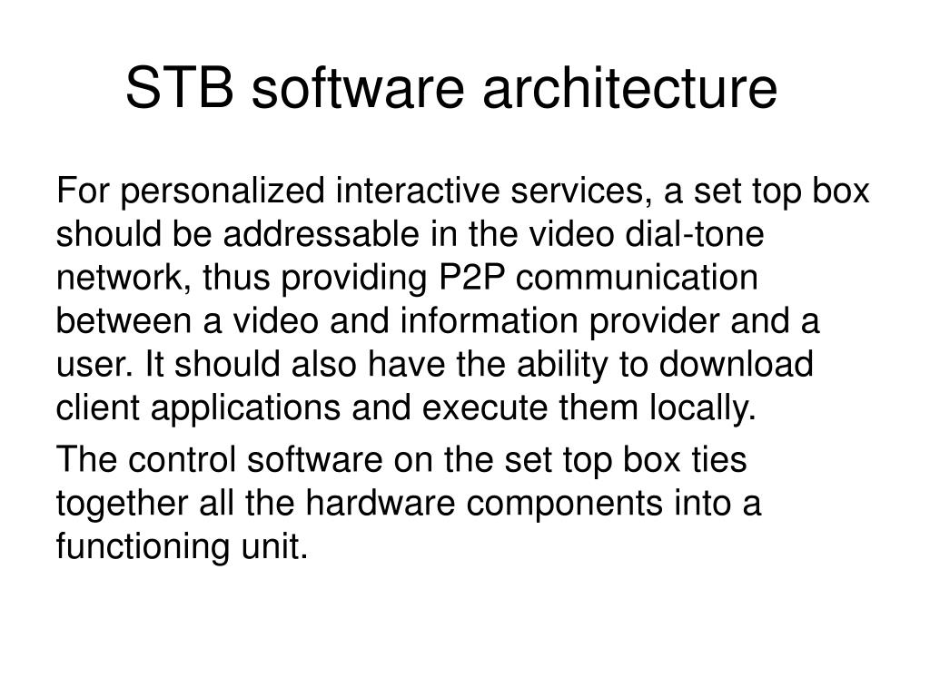 STB software architecture