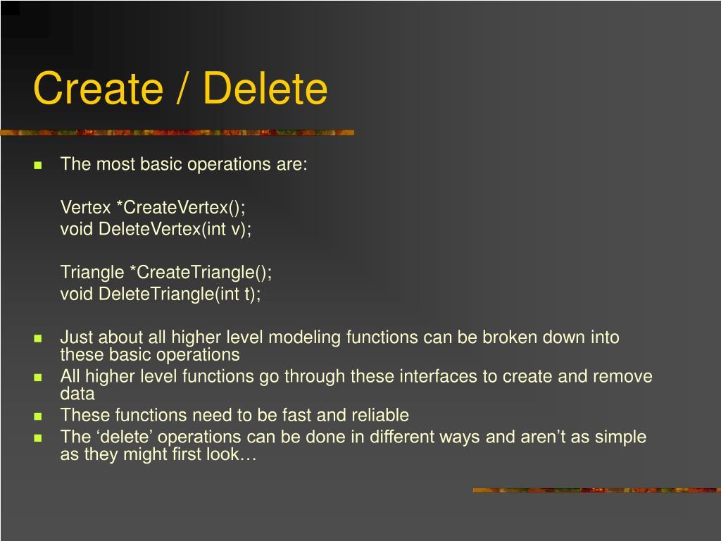 Create / Delete