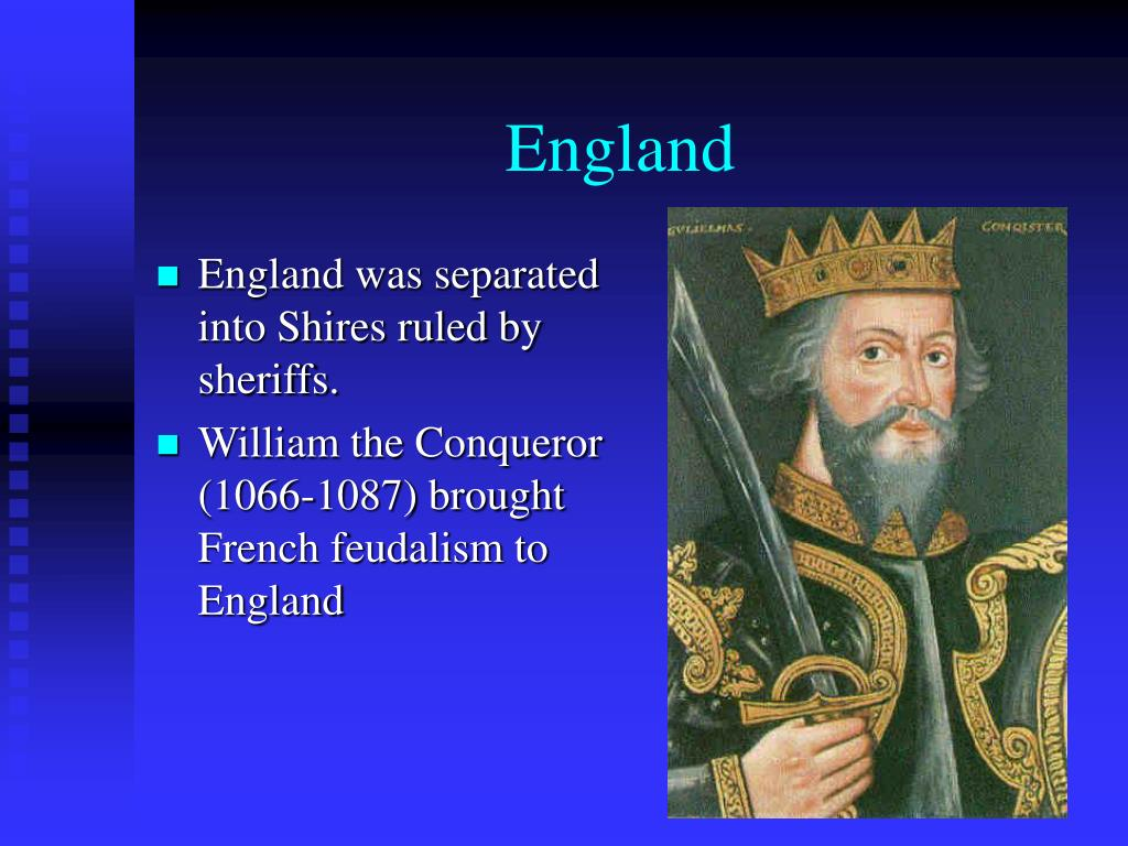England was separated into Shires ruled by sheriffs.