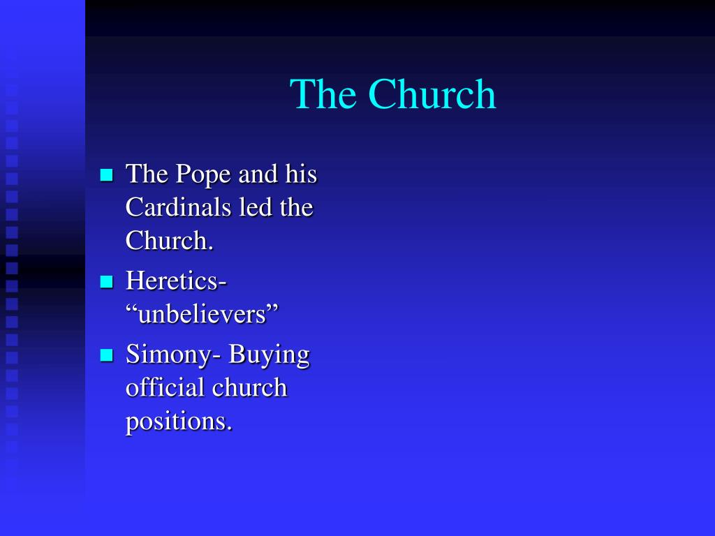 The Pope and his Cardinals led the Church.