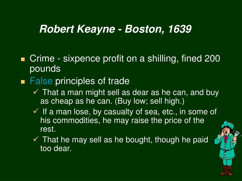 Robert Keayne - Boston, 1639