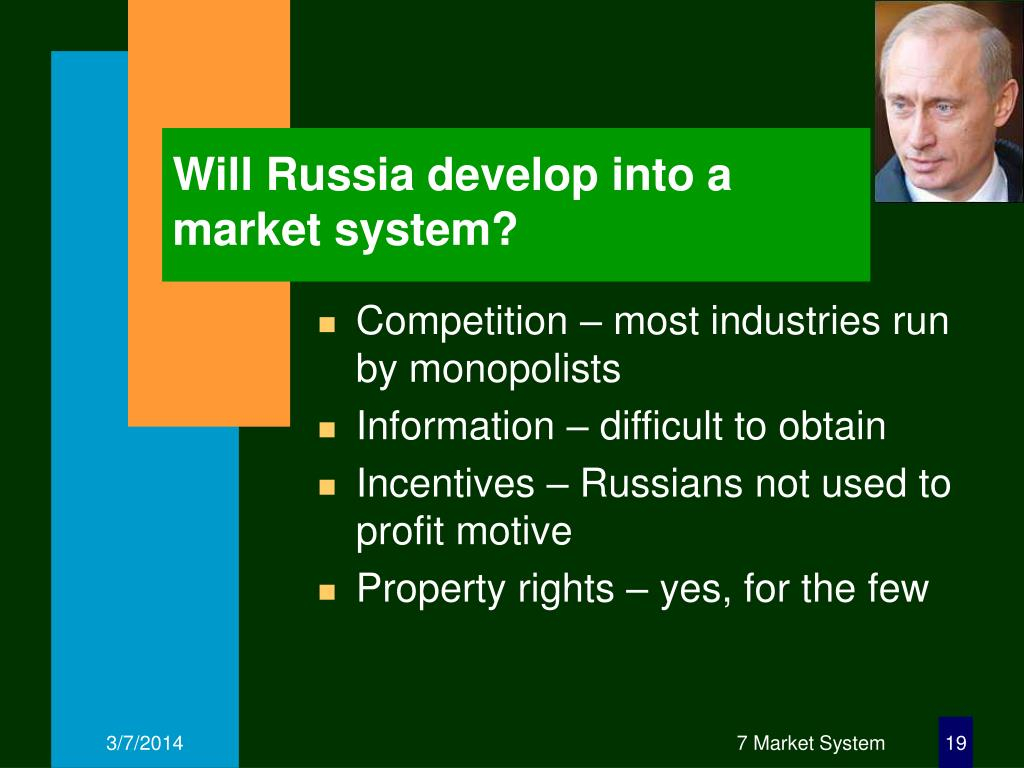 Will Russia develop into a market system?