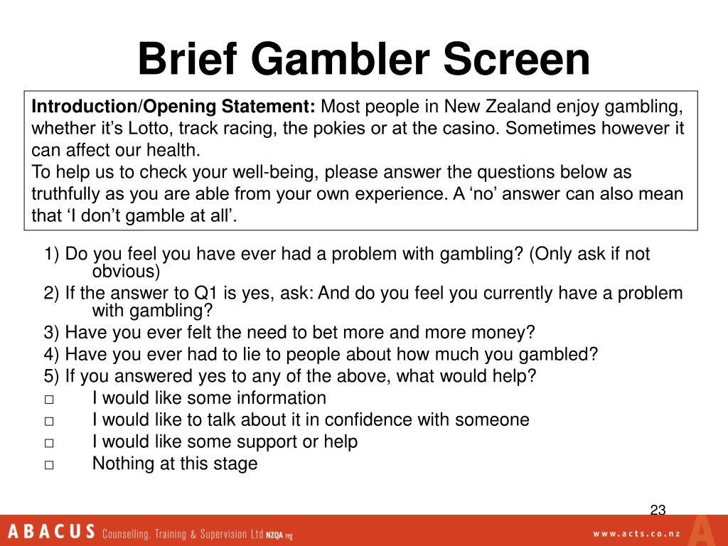 Brief Gambler Screen