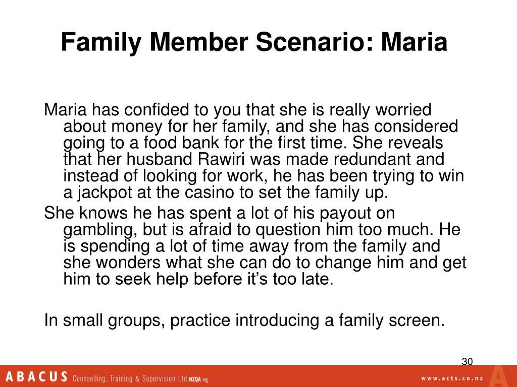 Family Member Scenario: Maria
