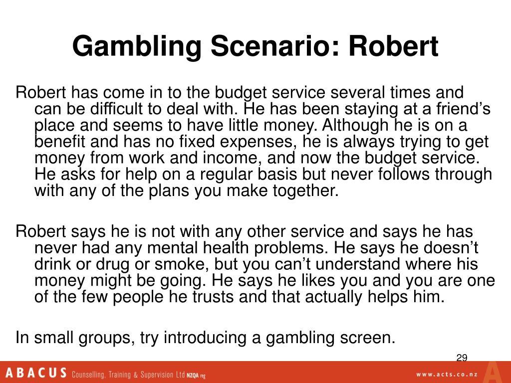Gambling Scenario: Robert