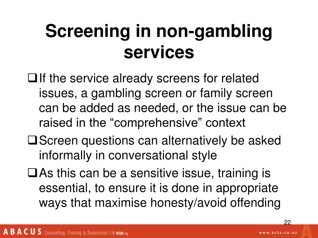 Screening in non-gambling services