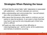 strategies when raising the issue
