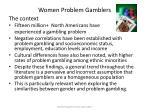 women problem gamblers