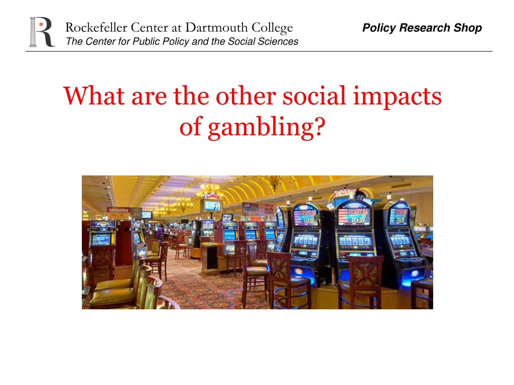 What are the other social impacts of gambling?