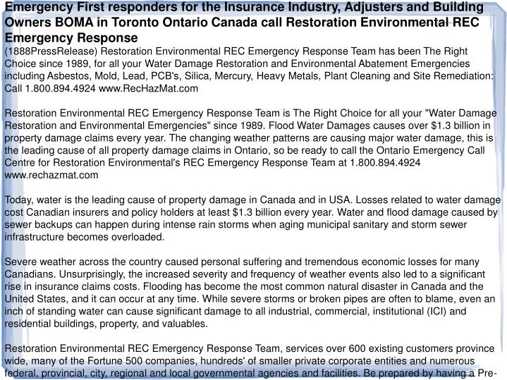 Emergency First responders for the Insurance Industry, Adjusters and Building Owners BOMA in Toronto...