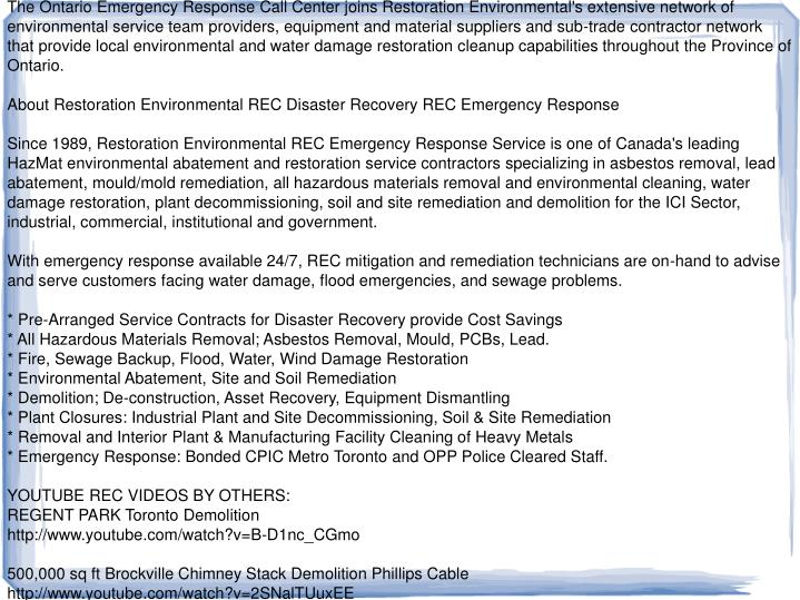 The Ontario Emergency Response Call Center joins Restoration Environmental's extensive network of en...