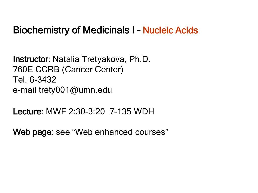 Biochemistry of Medicinals I –