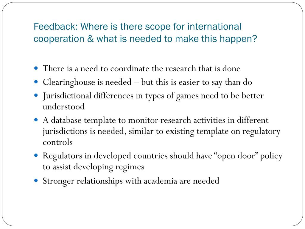 Feedback: Where is there scope for international cooperation & what is needed to make this happen?