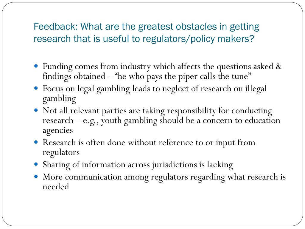 Feedback: What are the greatest obstacles in getting research that is useful to regulators/policy makers?