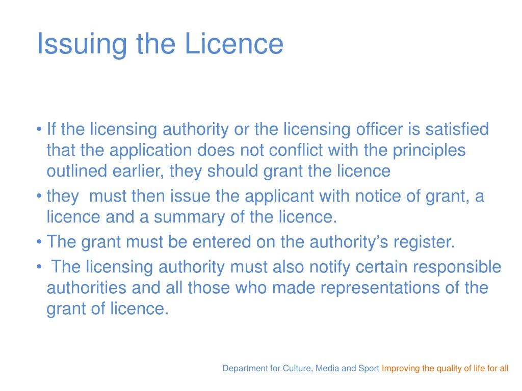 Issuing the Licence