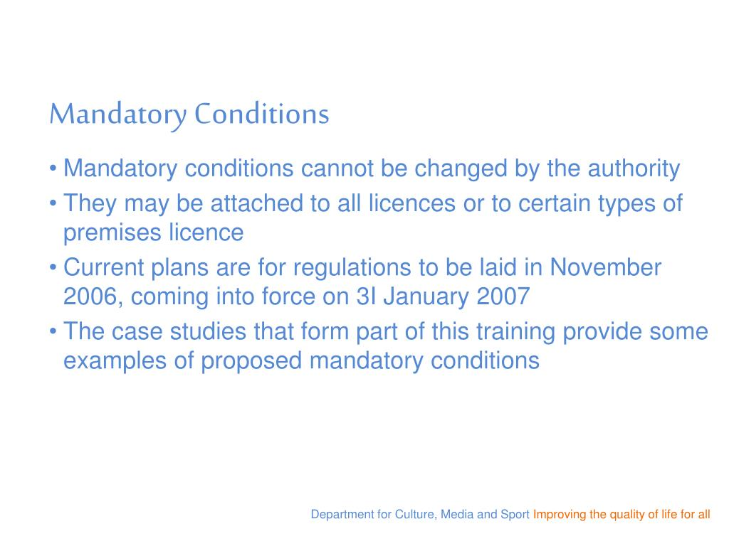 Mandatory Conditions