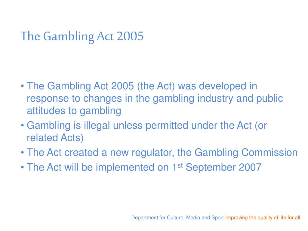 The Gambling Act 2005