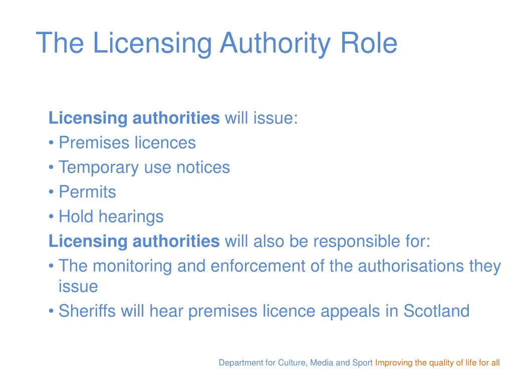 The Licensing Authority Role