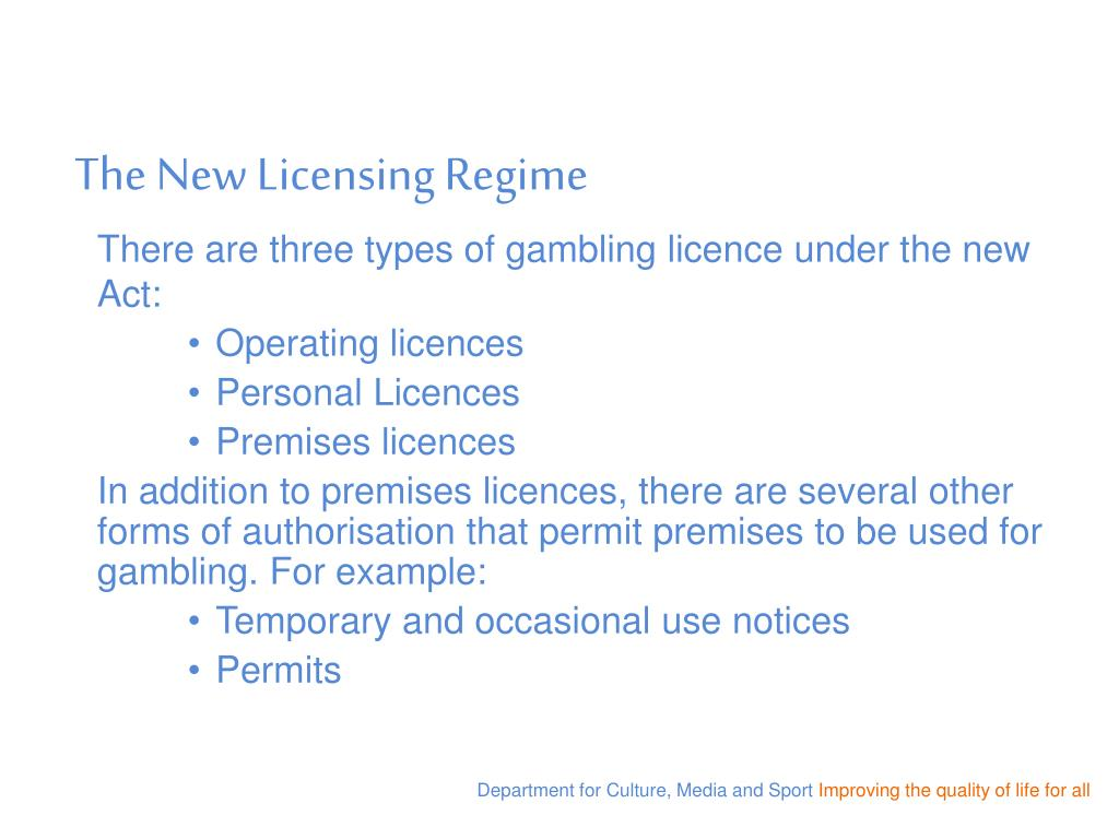 The New Licensing Regime