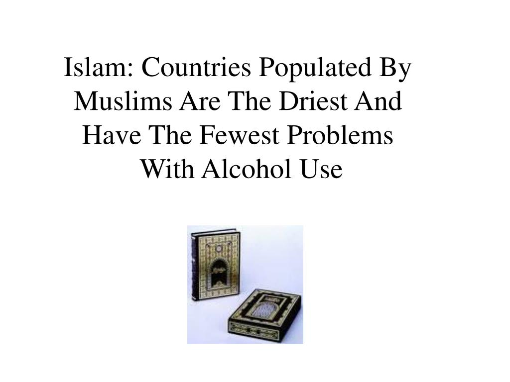 Islam: Countries Populated By Muslims Are The Driest And Have The Fewest Problems