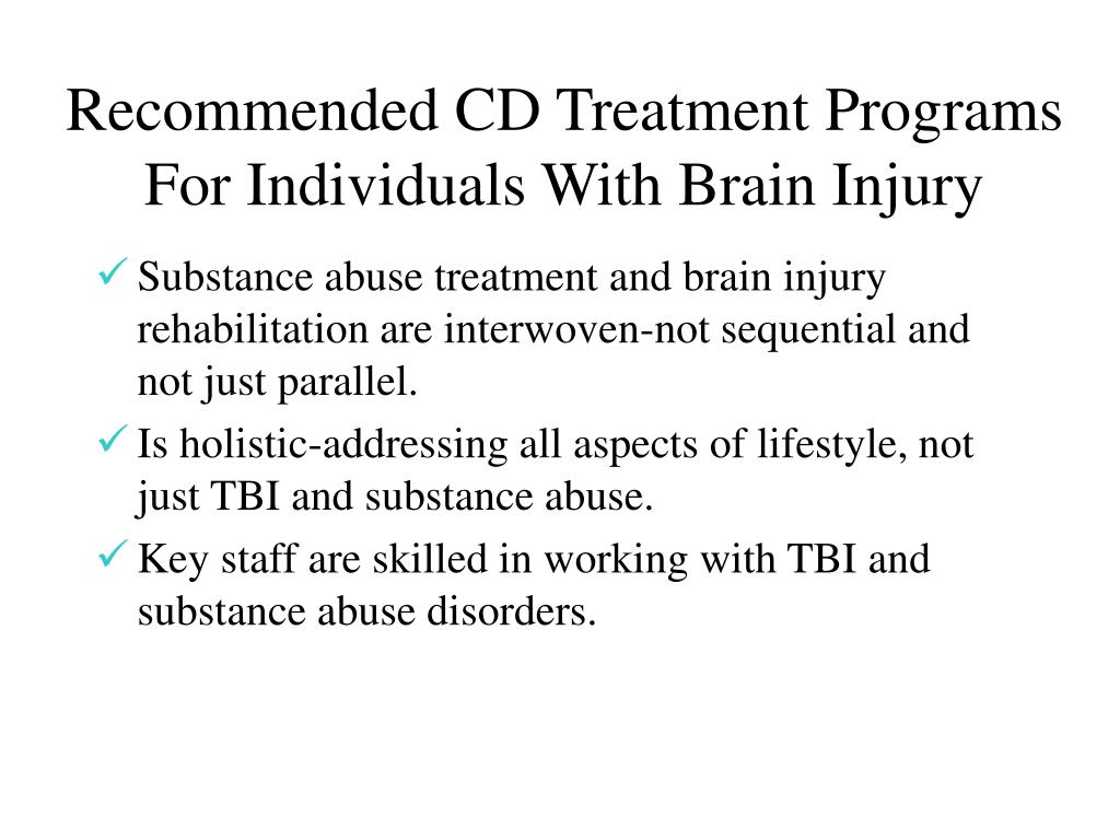 Recommended CD Treatment Programs For Individuals With Brain Injury