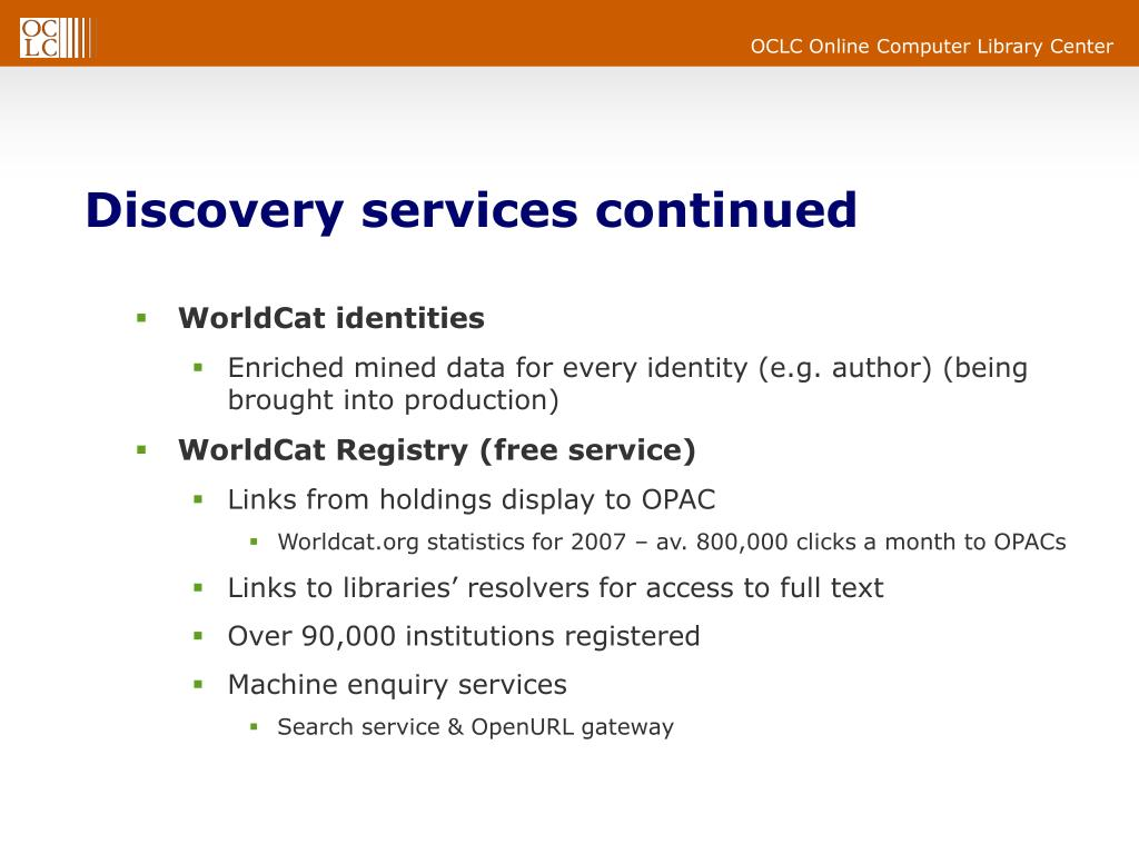 Discovery services continued