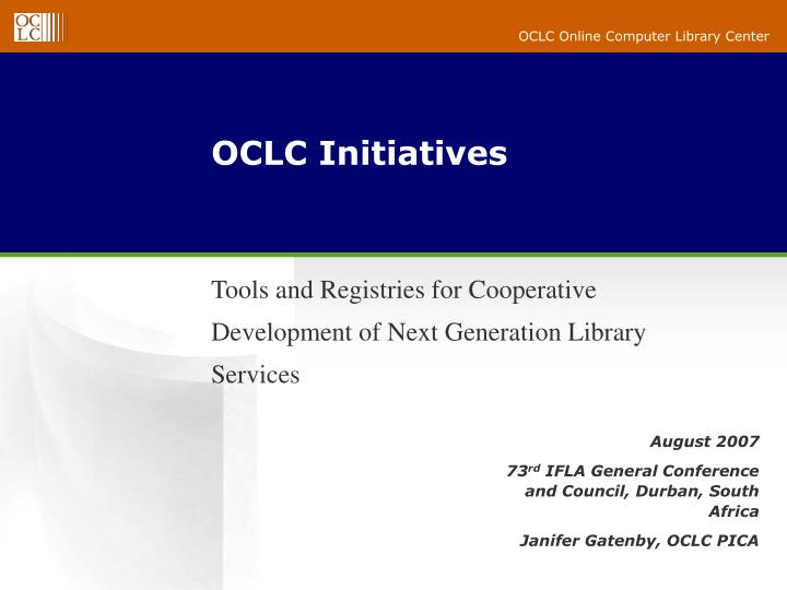 Oclc initiatives l.jpg