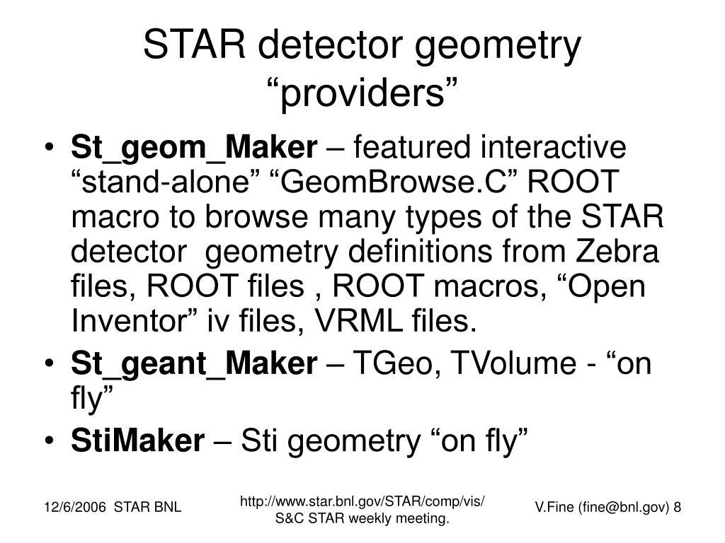 "STAR detector geometry ""providers"""