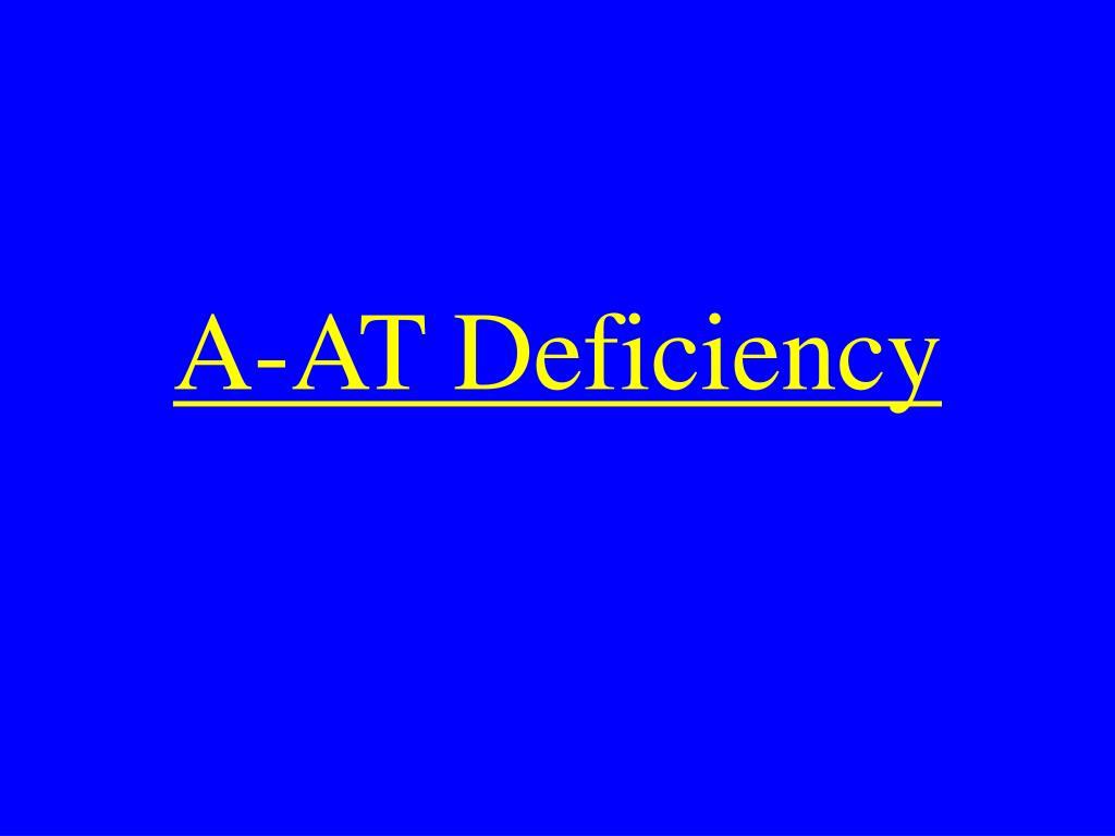 A-AT Deficiency