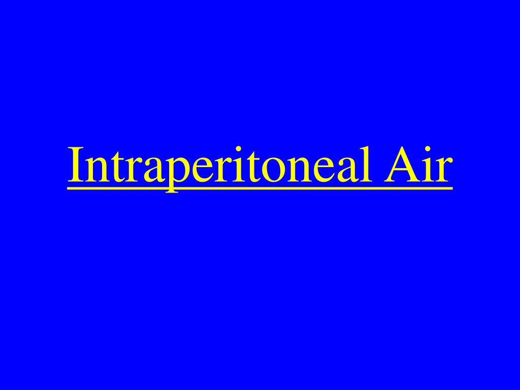 Intraperitoneal Air