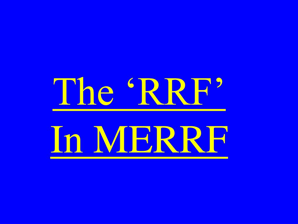 The 'RRF'