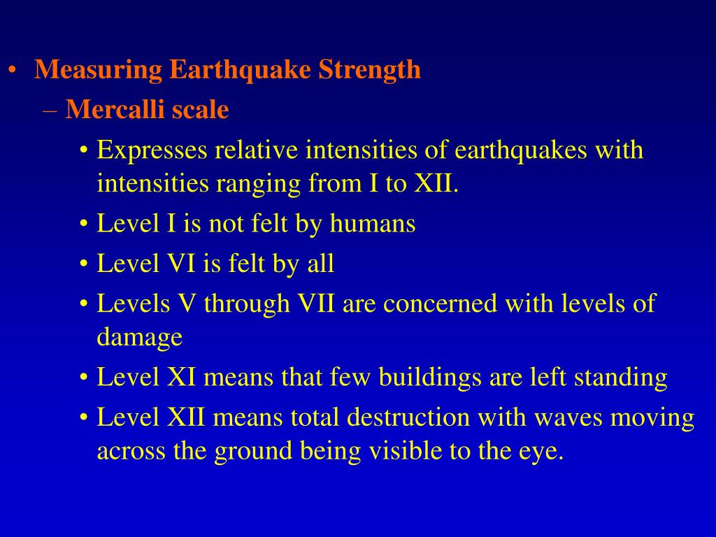 Measuring Earthquake Strength