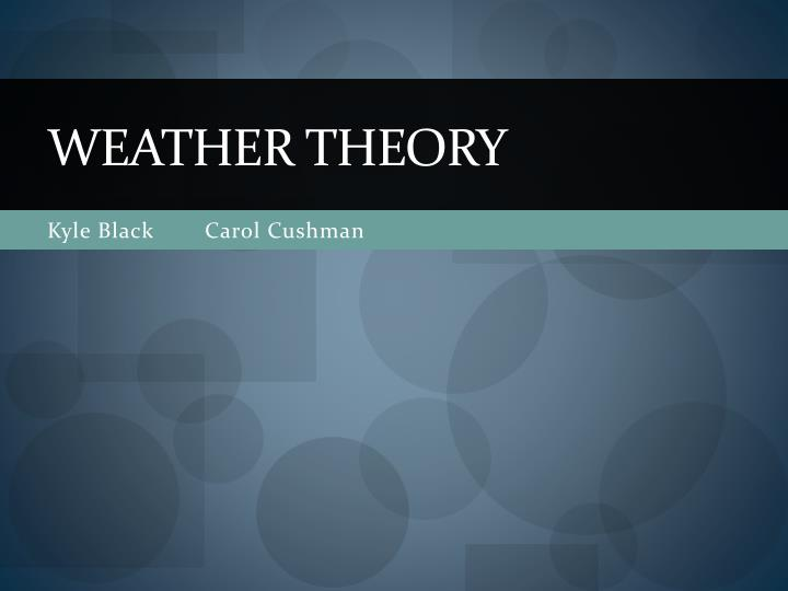 Weather theory l.jpg
