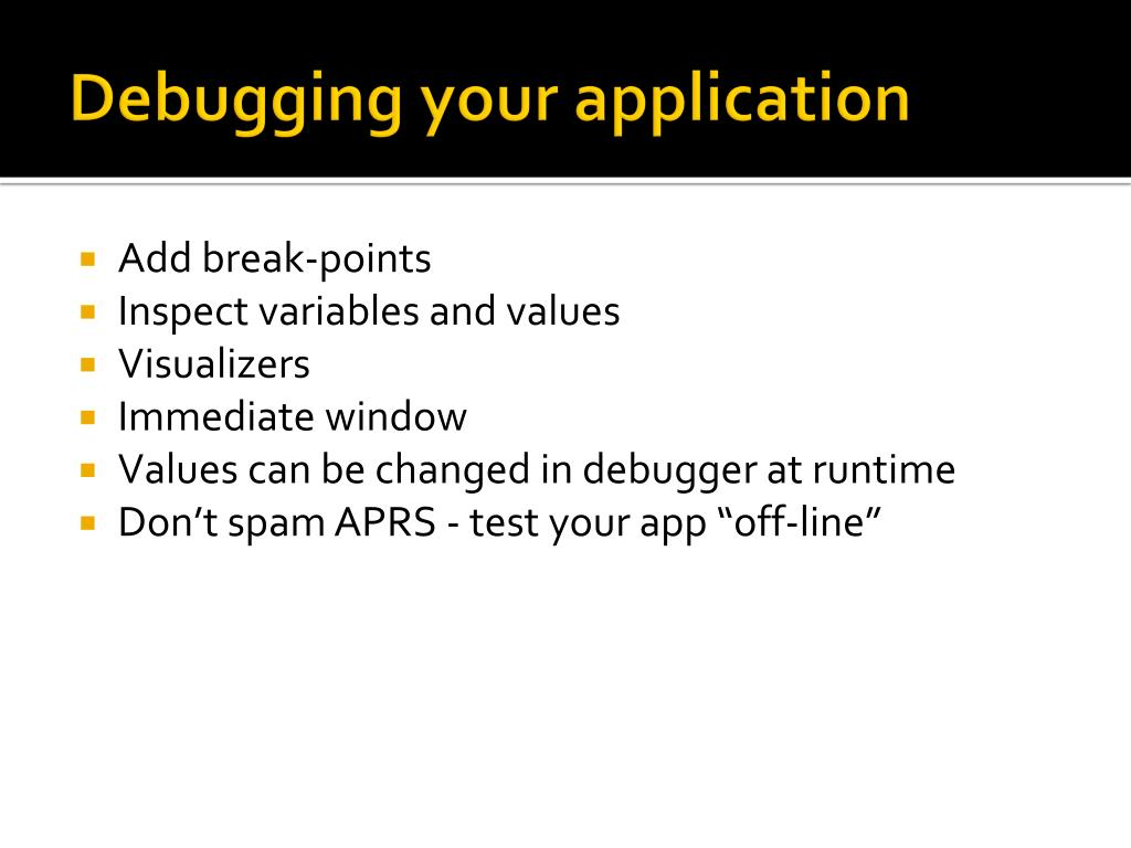 Debugging your application