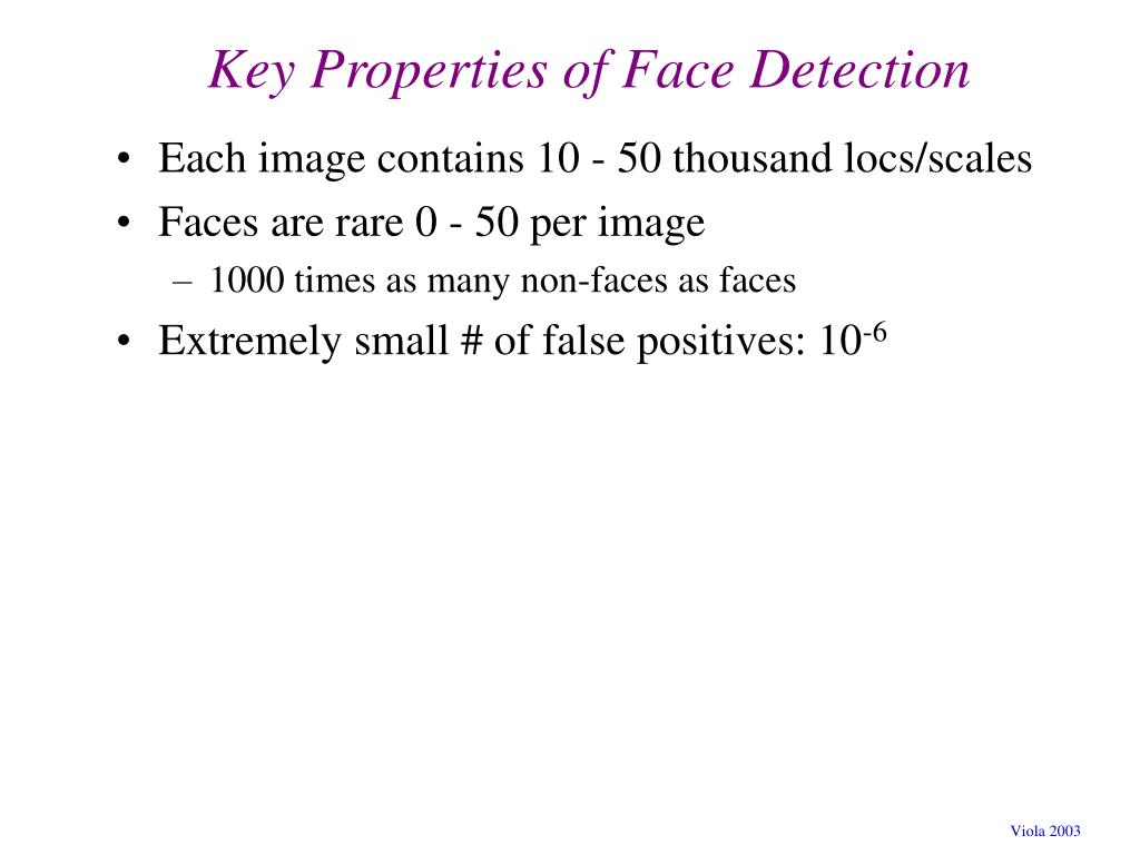 Key Properties of Face Detection