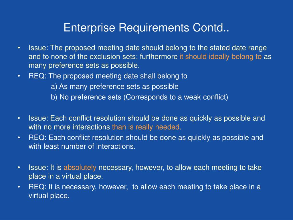Enterprise Requirements Contd..