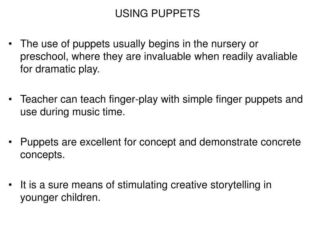 USING PUPPETS