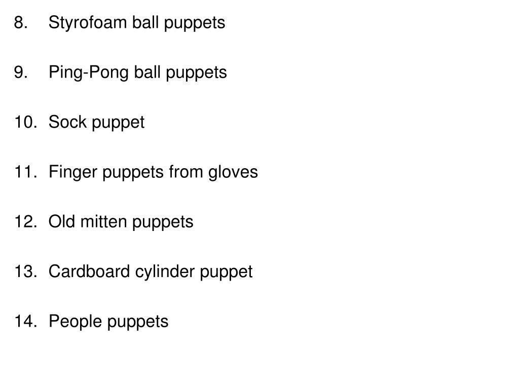 Styrofoam ball puppets