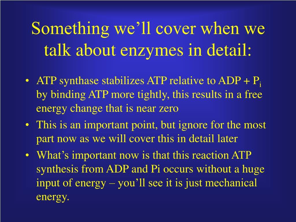 Something we'll cover when we talk about enzymes in detail: