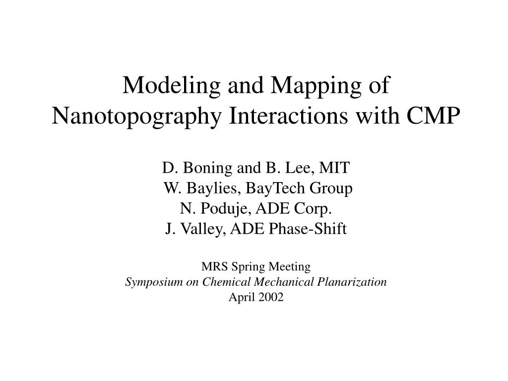 Modeling and Mapping of Nanotopography Interactions with CMP