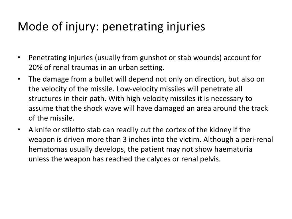 Mode of injury: penetrating injuries