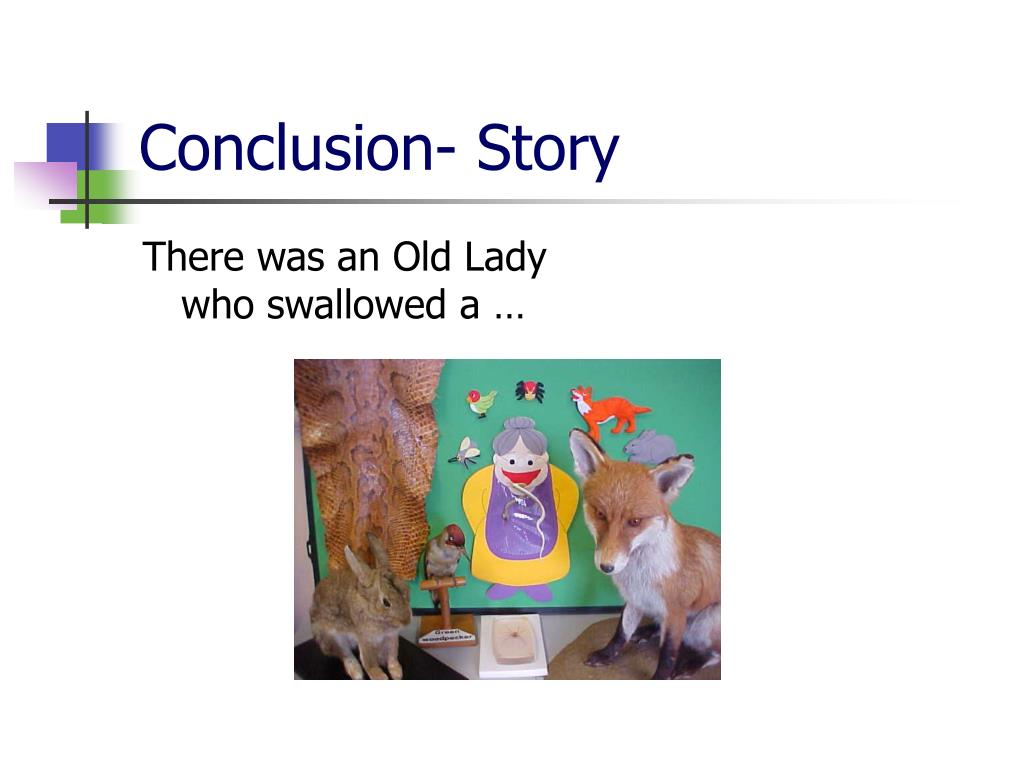 Conclusion- Story