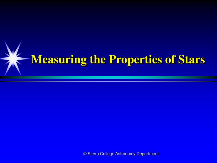 Measuring the properties of stars l.jpg