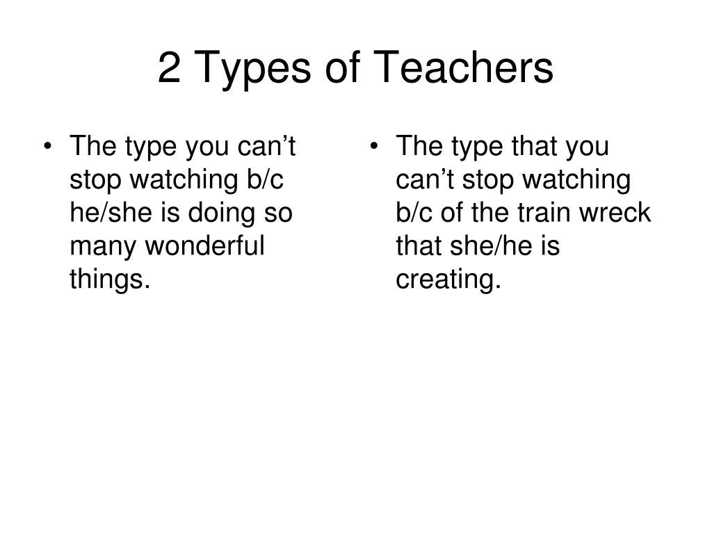 2 Types of Teachers